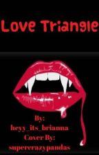 Love Triangle by brii_anna_