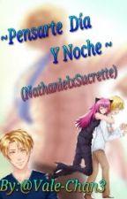 Pensarte Dia Y Noche~(Nathaniel x Sucrette) by NaomiMurasaki