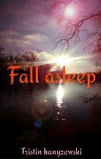 FALL ASLEEP by Reece1632