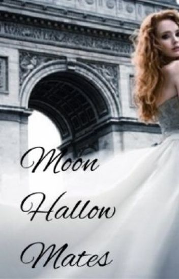 Moon Hallow Mates