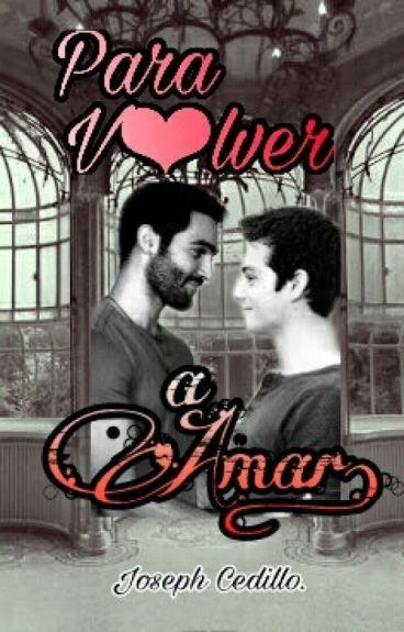 PARA V♥LVER A AMAR. #LGBTesp