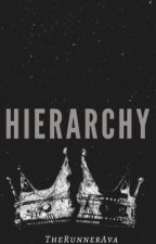 Hierarchy by TheRunnerAva