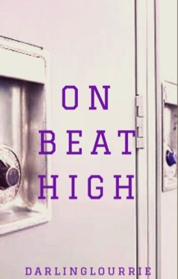 On Beat High