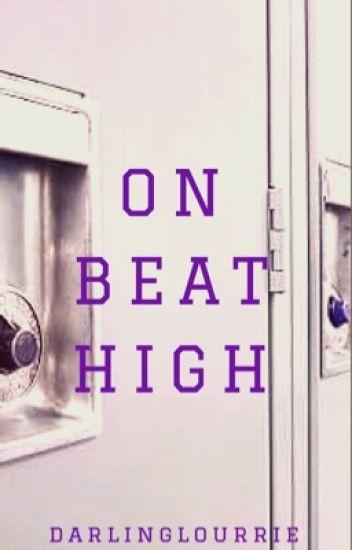 On Beat High [INDEFINITE HIATUS]