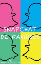 Snapchat de Famosos by MalecIsEverything