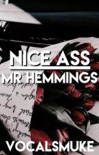 Nice Ass, Mr. Hemmings :: muke by vocalsmuke