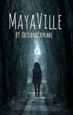 Maya Ville by OreoandCupcake