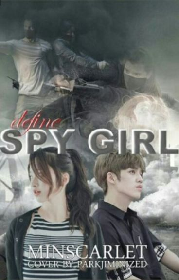 ° Define Spy Girl ° || SEVENTEEN's S.Coups Fanfic || °
