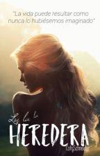 La Heredera  by Candace_16