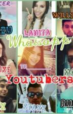 Whatsapp (Youtubers Y Tu) by KimIcer