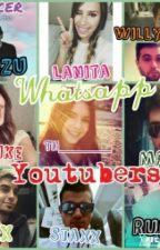 Whatsapp (Youtubers Y Tu) by KimIcer