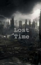 Lost Time by PizzaaLover36