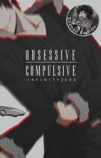 Obsessive Compulsive | Durarara!! 「Orihara Izaya」 by -InfinityZero