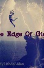 The Edge Of Glory by MyLifeAsAidan