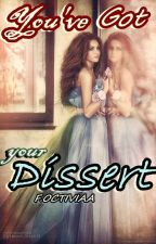 You've Got Your Dissert by octiviaa