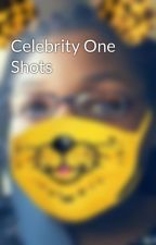 Celebrity One Shots by jacquittaburns