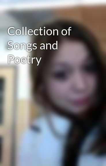 Collection of Songs and Poetry by Artemis_Fowl