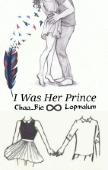 I Was Her Prince