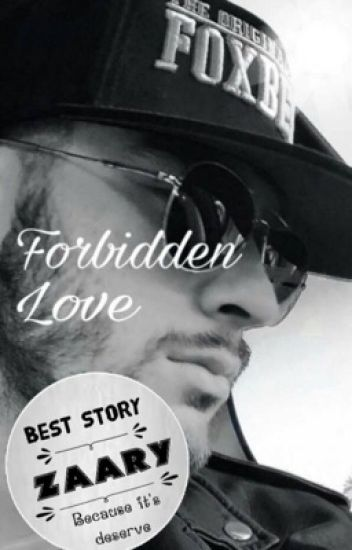 Forbidden love [ Z.S ]