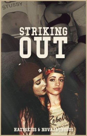 Striking Out - Camren