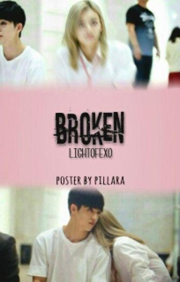 Broken [EDITING]