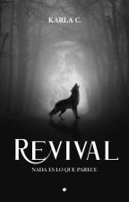 REVIVAL by angelsaredemons