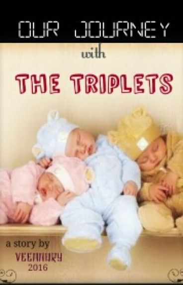 Our Journey With The Triplets