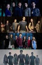 Teen Wolf One-Shots by MissySaysHi