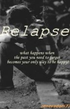 Relapse by zenevadoni77