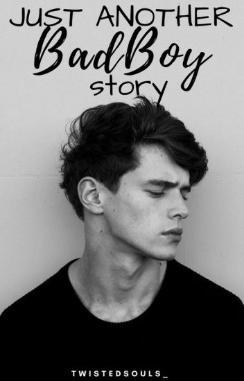 Just Another Badboy Story ||COMPLETED||
