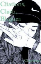 Citation, Clash, Blague by chacha_kmv