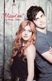 Missed Me?  by Kristina_Writes11