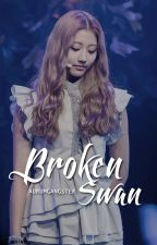 Broken Swan [Book 2] by AurumGangster