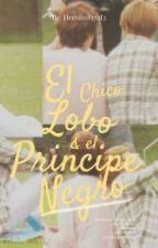EL CHICO LOBO Y EL PRÍNCIPE NEGRO [Kyuwook] by HeenimPetal2