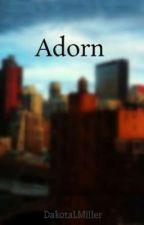 Adorn by DakotaLMiller
