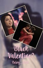 Black Valentine? - A MaNan TS [Completed] by MagicalStarrySky