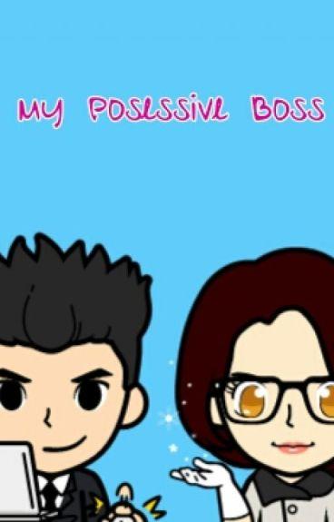 My Posessive boss [PENDING]