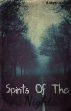 Spirits of the Night by Hellnobish