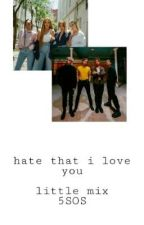 Hate That I Love You by --ilovefourbands--