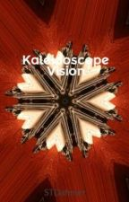 Kaleidoscope Vision by STDahmer