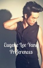 Eugene Lee Yang preferences by StephanieThompson814