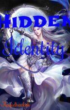 Hidden Identity by BatangAuthorNaMonggi