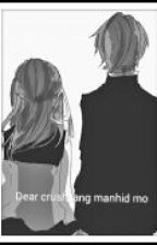 Dear Crush, Ang Manhid Mo!!!!! by Black_Believer