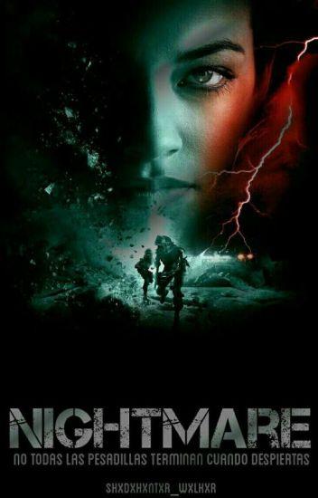 Nightmare [Newt y Tu]