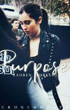 PURPOSE ✉ Lauren Jauregui ☑ by crunchmeupp