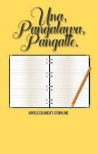 UNA. PANGALAWA. PANGATLO by Hopelessloner