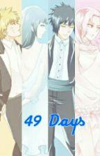 49 Days by KoyukiSenju