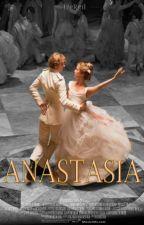 Anastasia #Wattys2016 by IzeRgil_