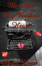 Me And My Broken Heart by Amaia03