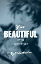 Your beautiful eyes [Ereri,SK] by BobaHeichou